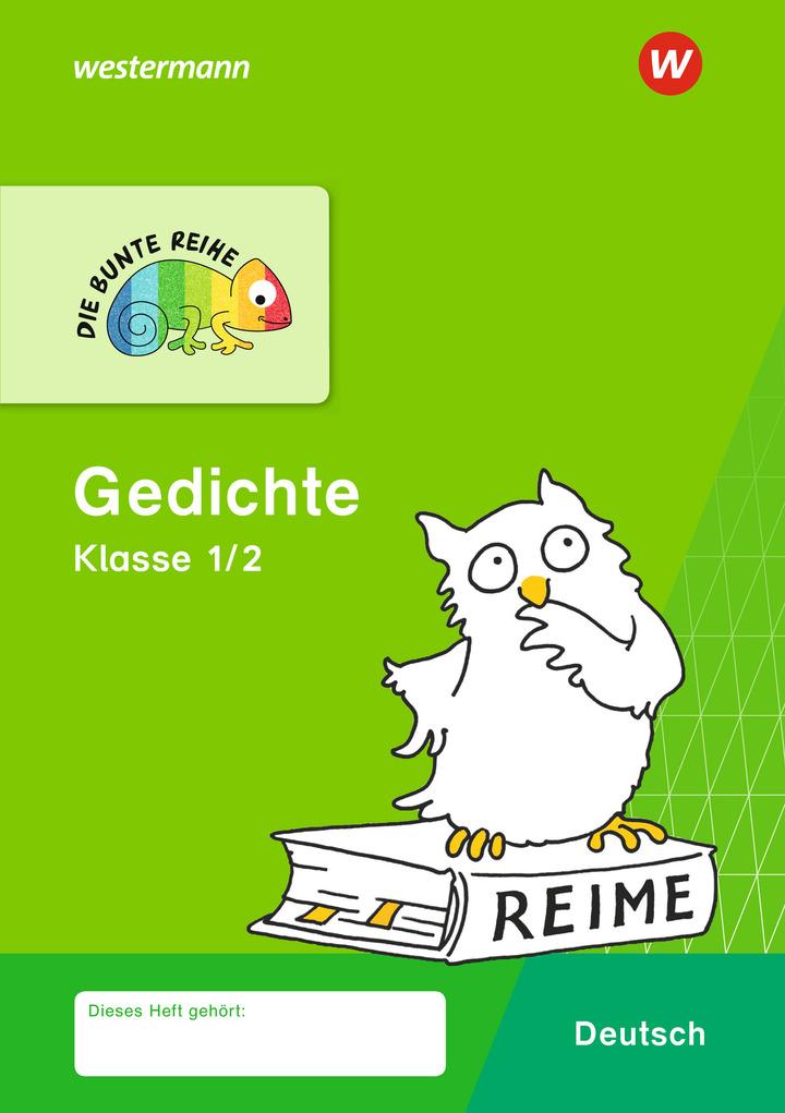 DIE BUNTE REIHE - Deutsch - Gedichte Klasse 1/2: Das ...