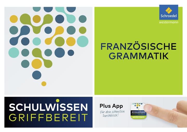 Schulwissen griffbereit - Französische Grammatik: Schroedel Verlag