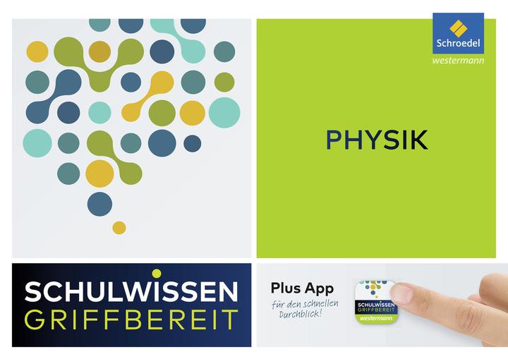 Schulwissen griffbereit - Physik: Schroedel Verlag