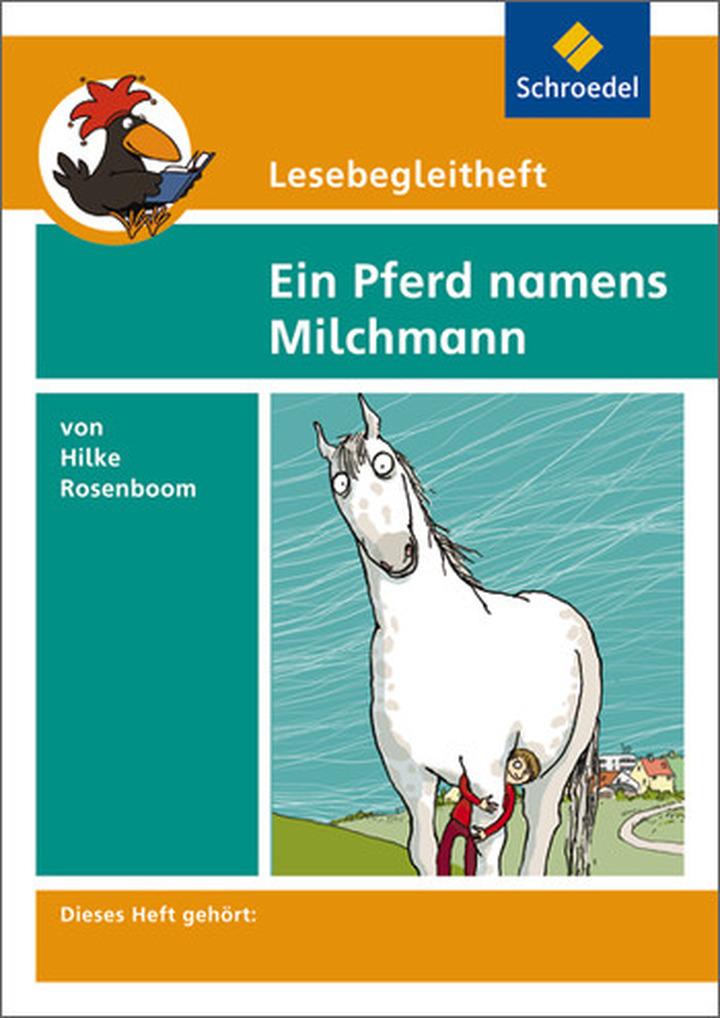 Lesebegleitheft zum Titel Ein Pferd namens Milchmann von Hilke ...