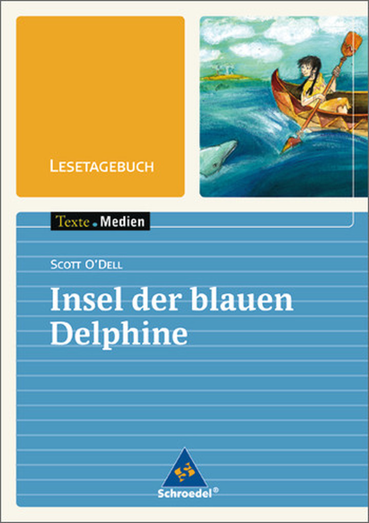 Texte.Medien - Scott O\'Dell: Insel der blauen Delphine ...