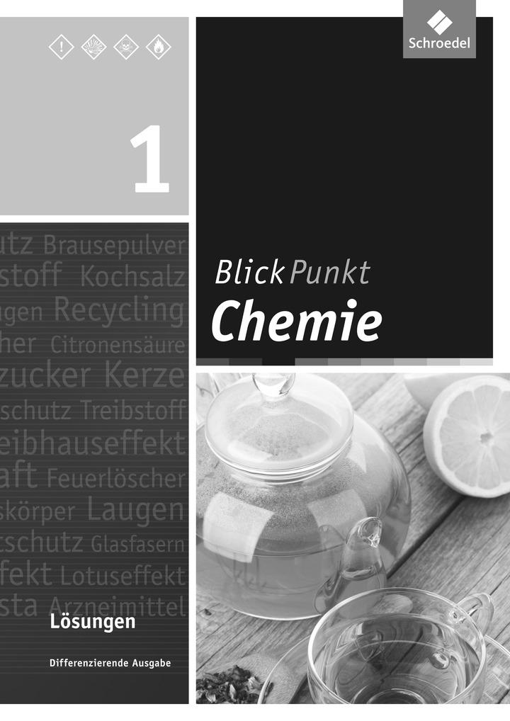 blickpunkt chemie aktuelle ausgabe f r oberschulen und realschulen in niedersachsen l sungen. Black Bedroom Furniture Sets. Home Design Ideas