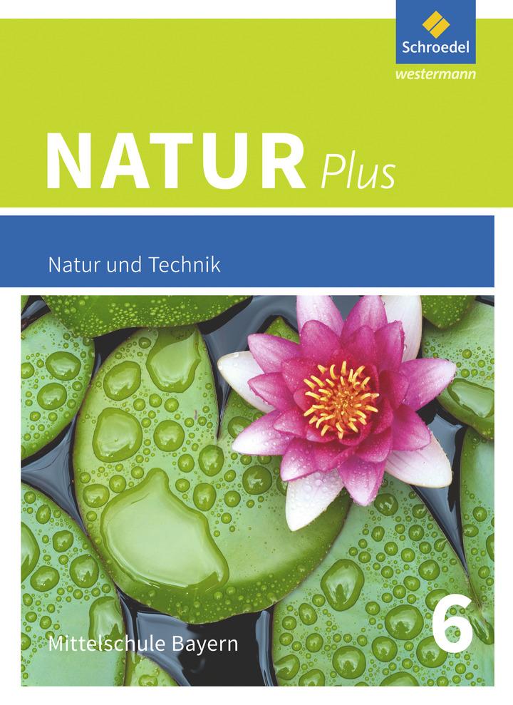 Natur plus - Aktuelle Ausgabe für Bayern: Schroedel Verlag