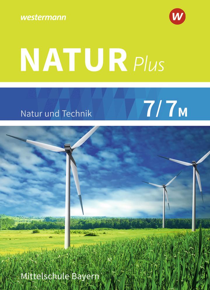 Natur plus Aktuelle Ausgabe für Bayern Schülerband 7 7M