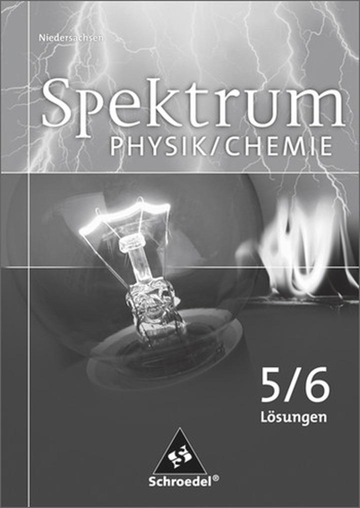 Spektrum Physik / Chemie SI - Lösungen 5 / 6 - Ausgabe 2007 ...