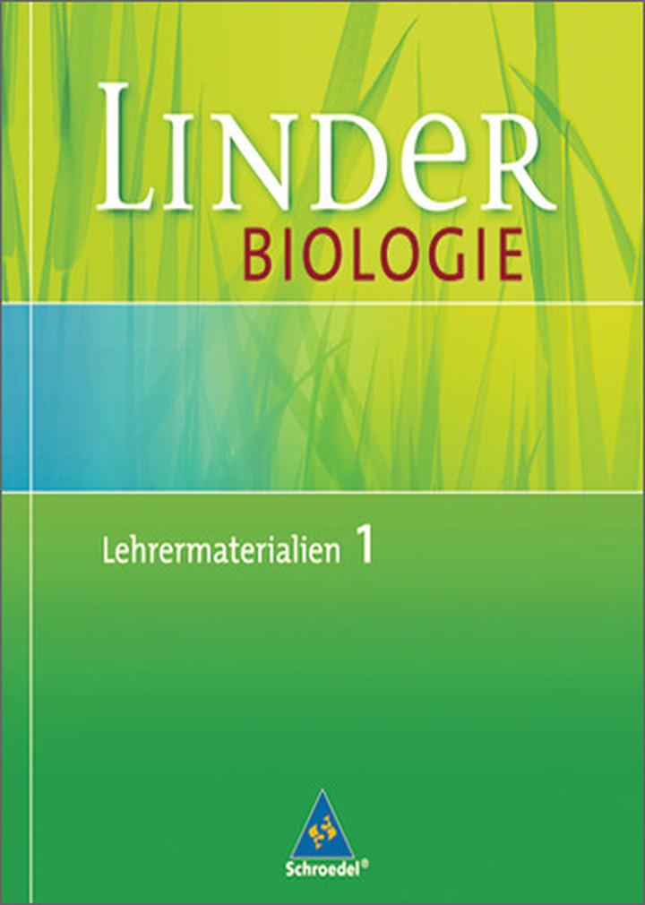 LINDER Biologie SI - Lehrermaterialien: Schroedel Verlag