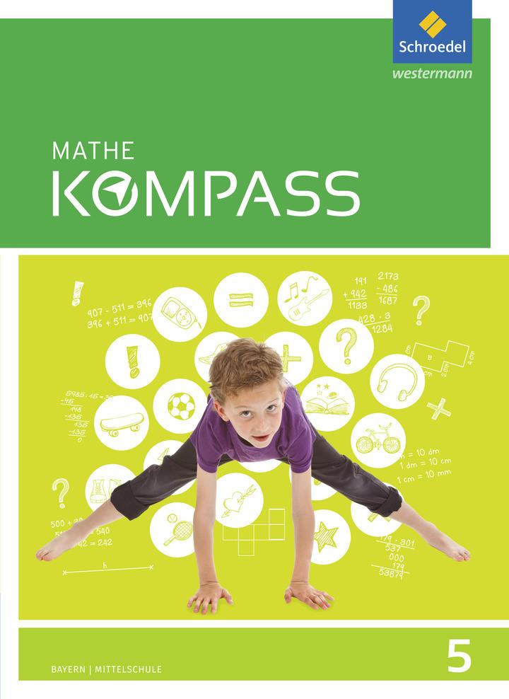 Mathe Kompass - Ausgabe für Bayern - Schülerband 5: Schroedel Verlag