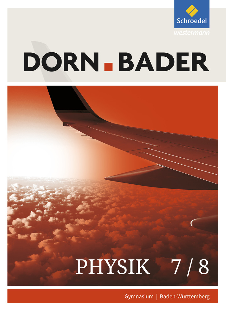Dorn / Bader Physik SI - Ausgabe 2017 für Baden-Württemberg ...