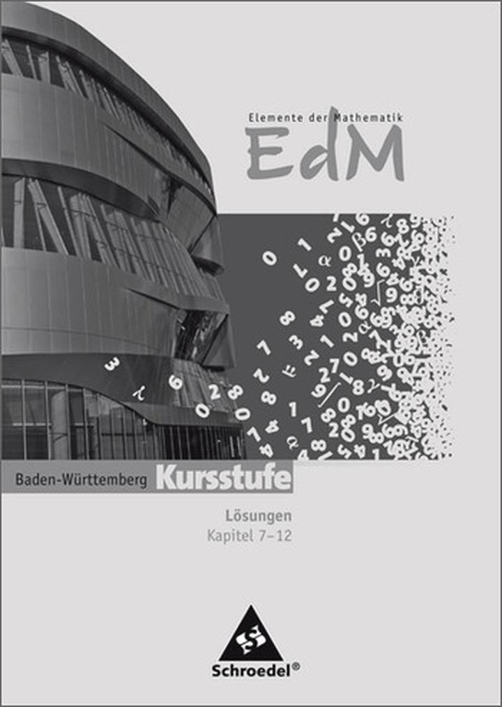 Elemente der Mathematik SII - Ausgabe 2010 für Baden-Württemberg ...