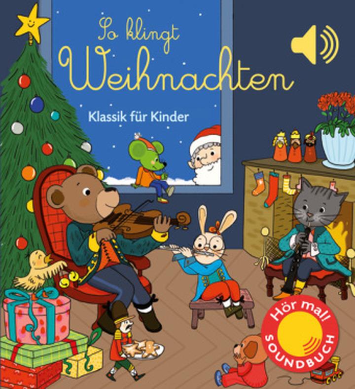 Hör mal! Soundbuch - So klingt Weihnachten, m. Soundeffekten ...