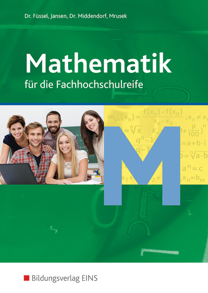 Mathematik für die Fachhochschulreife - Schülerband: Bildungsverlag EINS