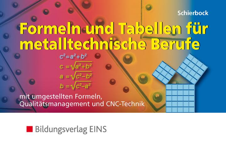 Formeln und Tabellen für metalltechnische Berufe mit umgestellten ...