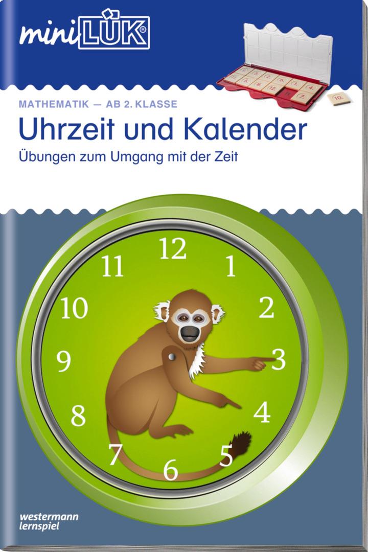 miniLÜK - Uhrzeit und Kalender - Übungen zum Umgang mit der Zeit ...