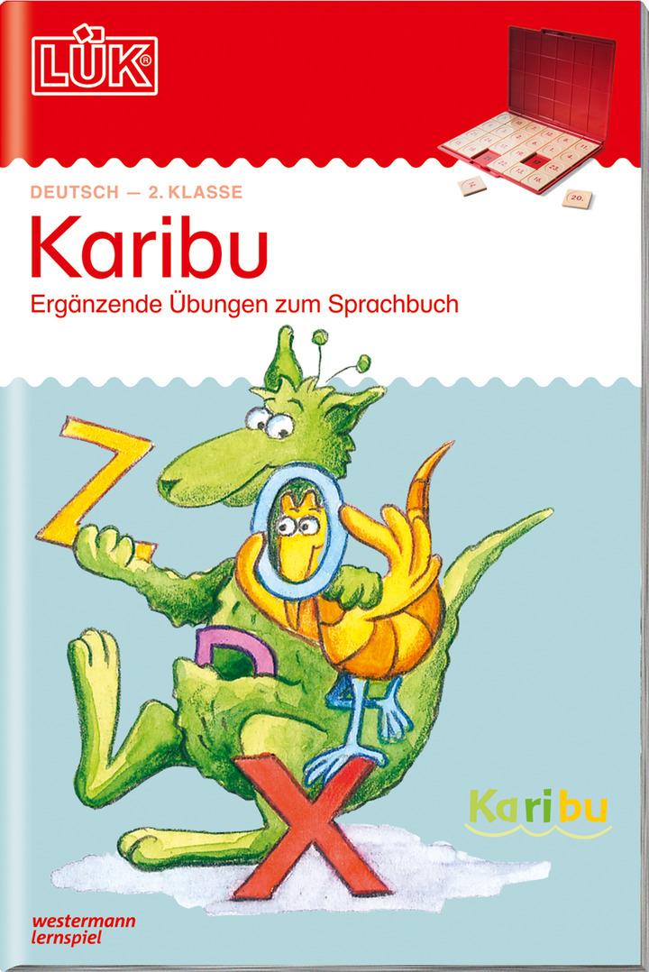 LÜK - Karibu - 2. Klasse - Ergänzende Übungen zum Sprachbuch: Das ...