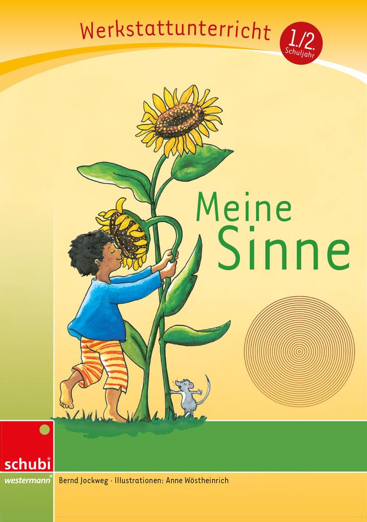 Meine Sinne - Werkstatt 1. / 2. Schuljahr - (Werkstatt zu Anton ...