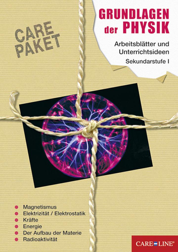 Care-Paket: Grundlagen der Physik - Magnetismus, Elektrizität ...
