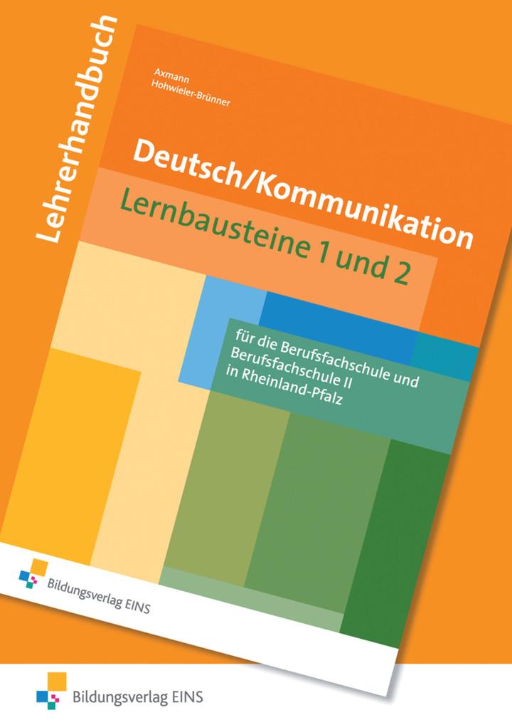 Deutsch / Kommunikation für die Berufsschule und