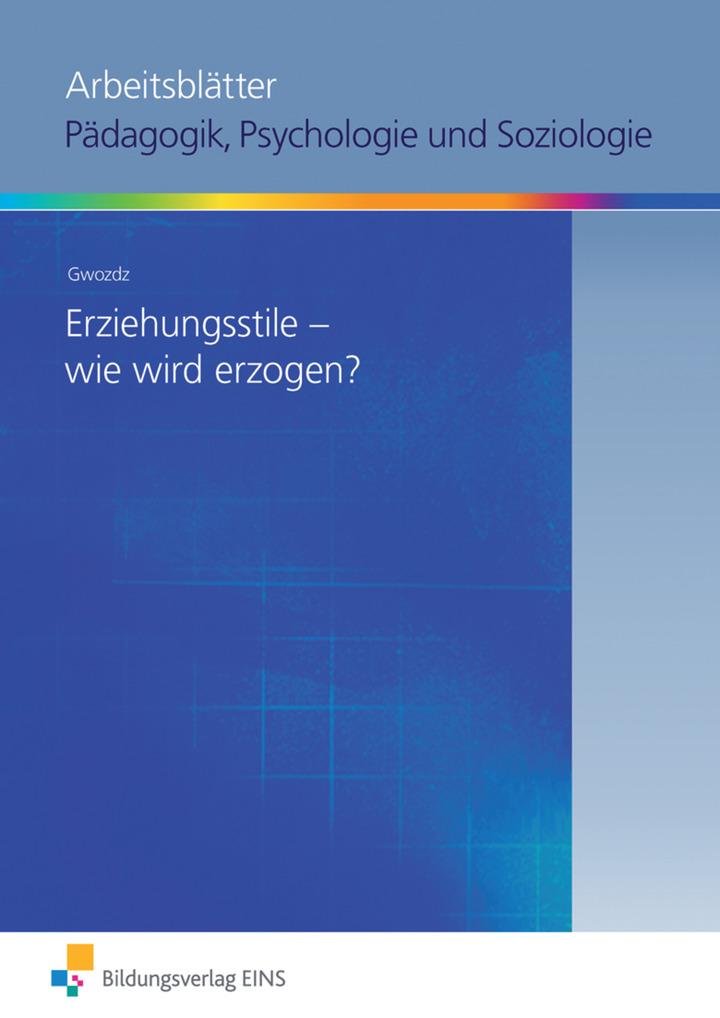 Paket 1 - Arbeitsblätter Pädagogik, Psychologie und Soziologie ...