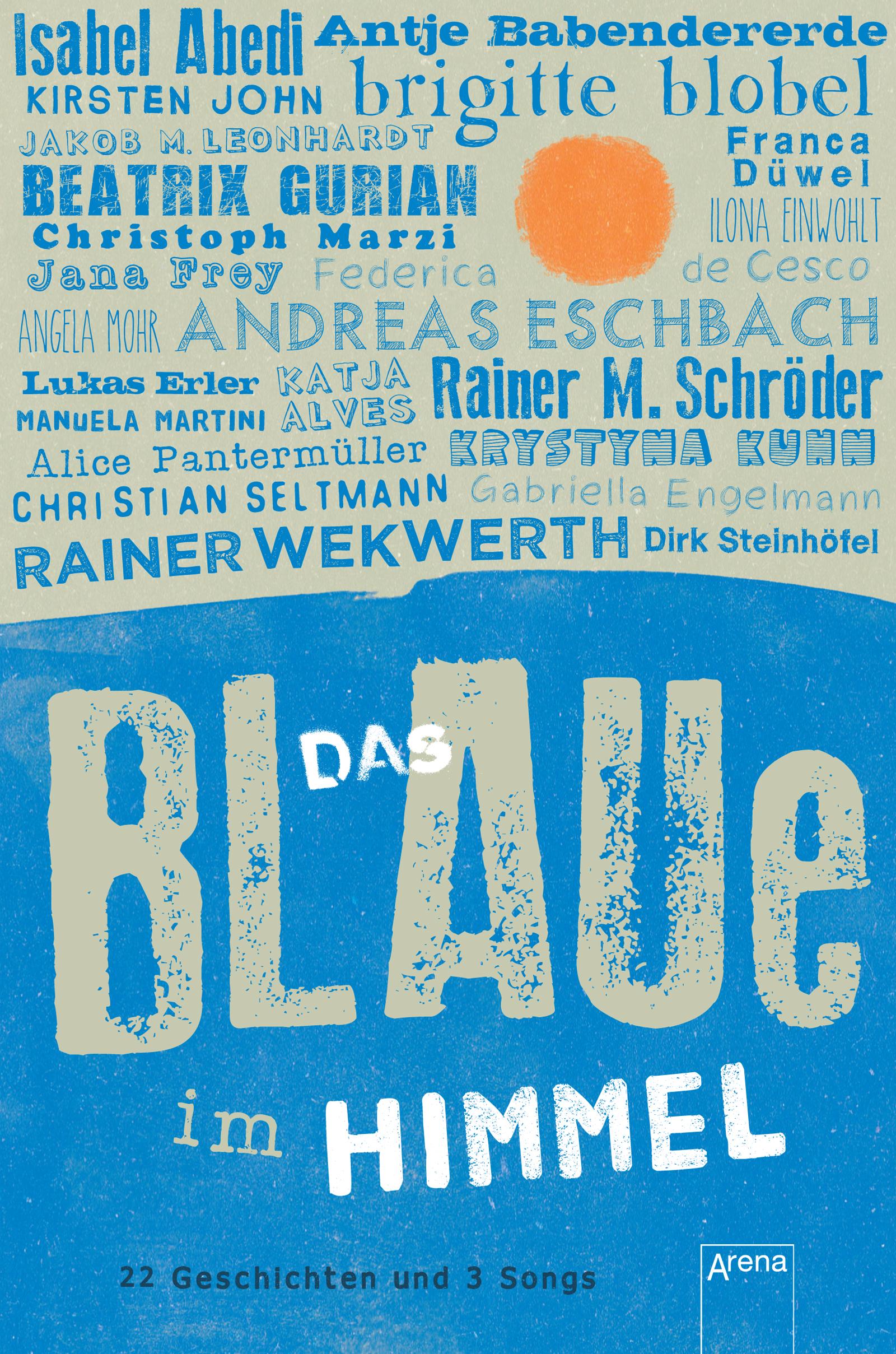 Das Blaue im Himmel | ARENA Verlag
