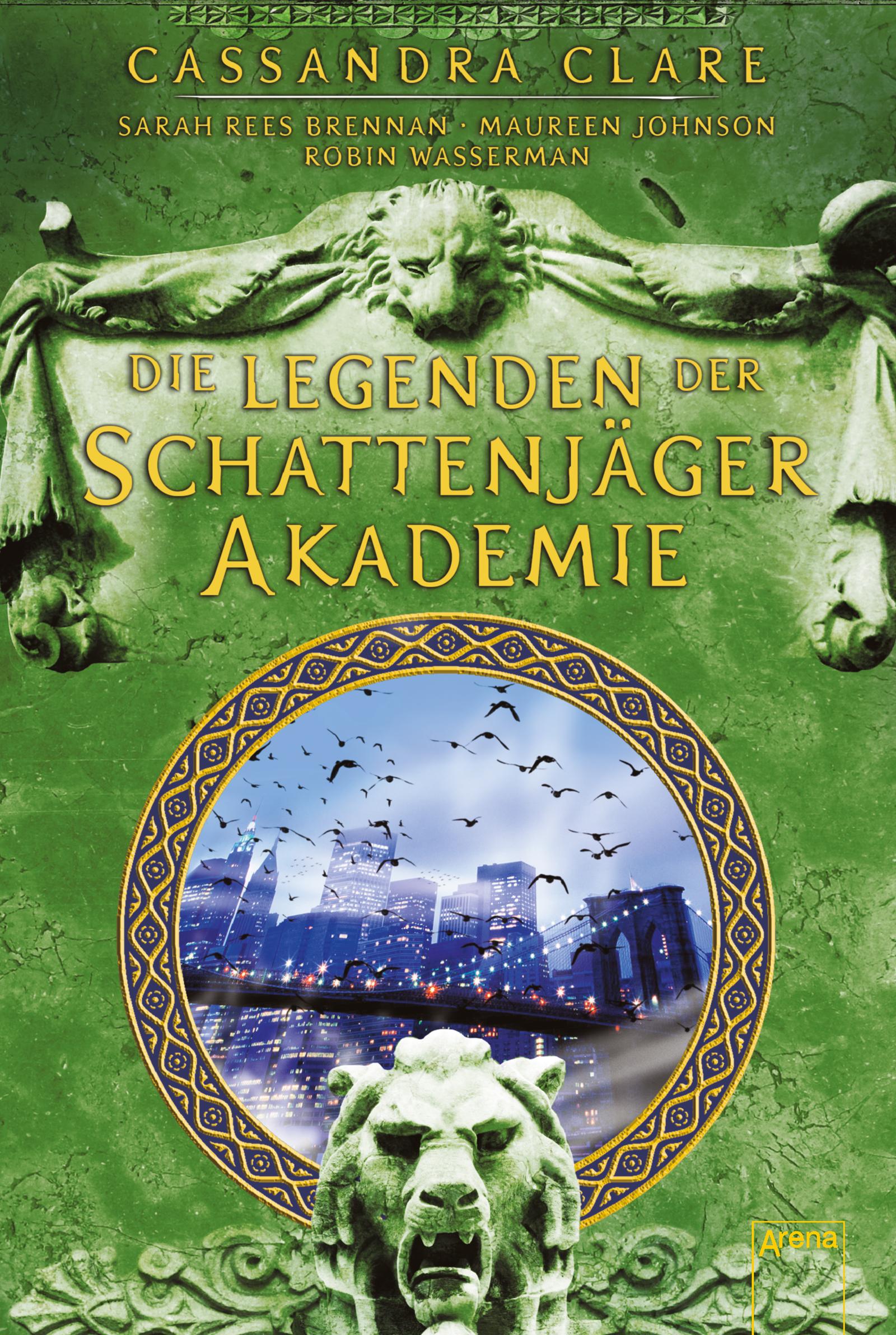 Bildergebnis für Die Legenden der Schattenjäger – Akademie von Cassandra Clare, Sarah Rees Brennan, Maureen Johnson & Robin Wasserman