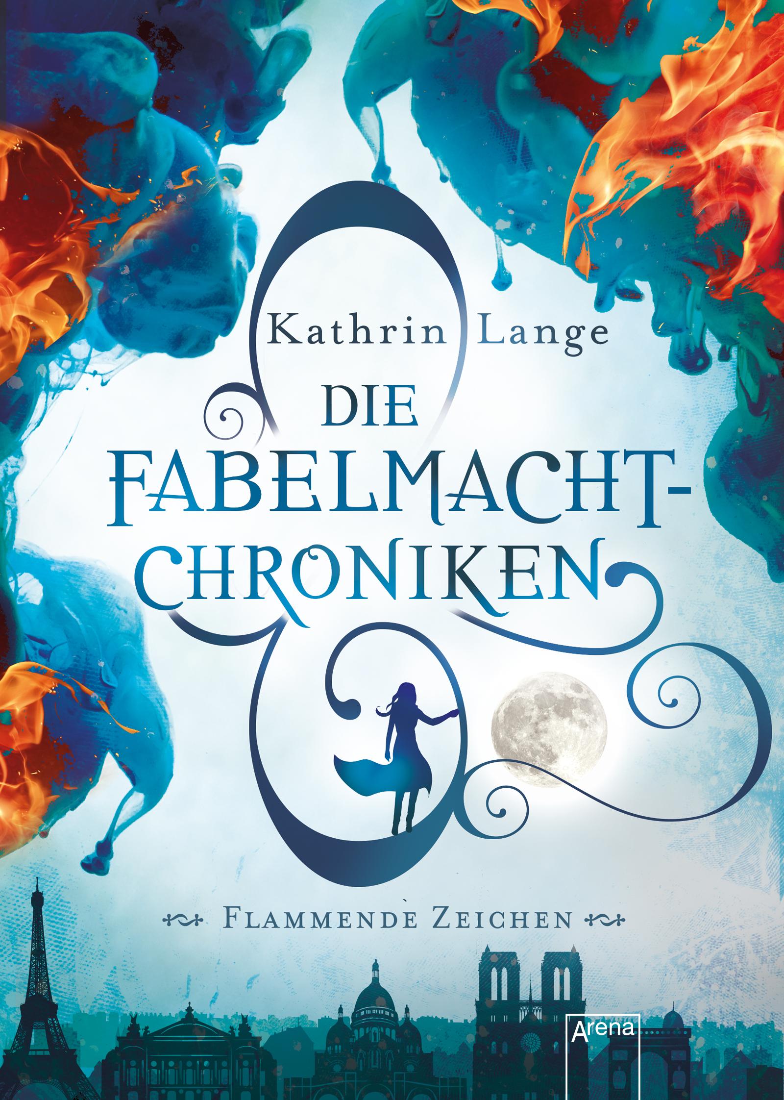 Bildergebnis für Die Fabelmacht – Chroniken – Flammende Zeichen von Kathrin Lange
