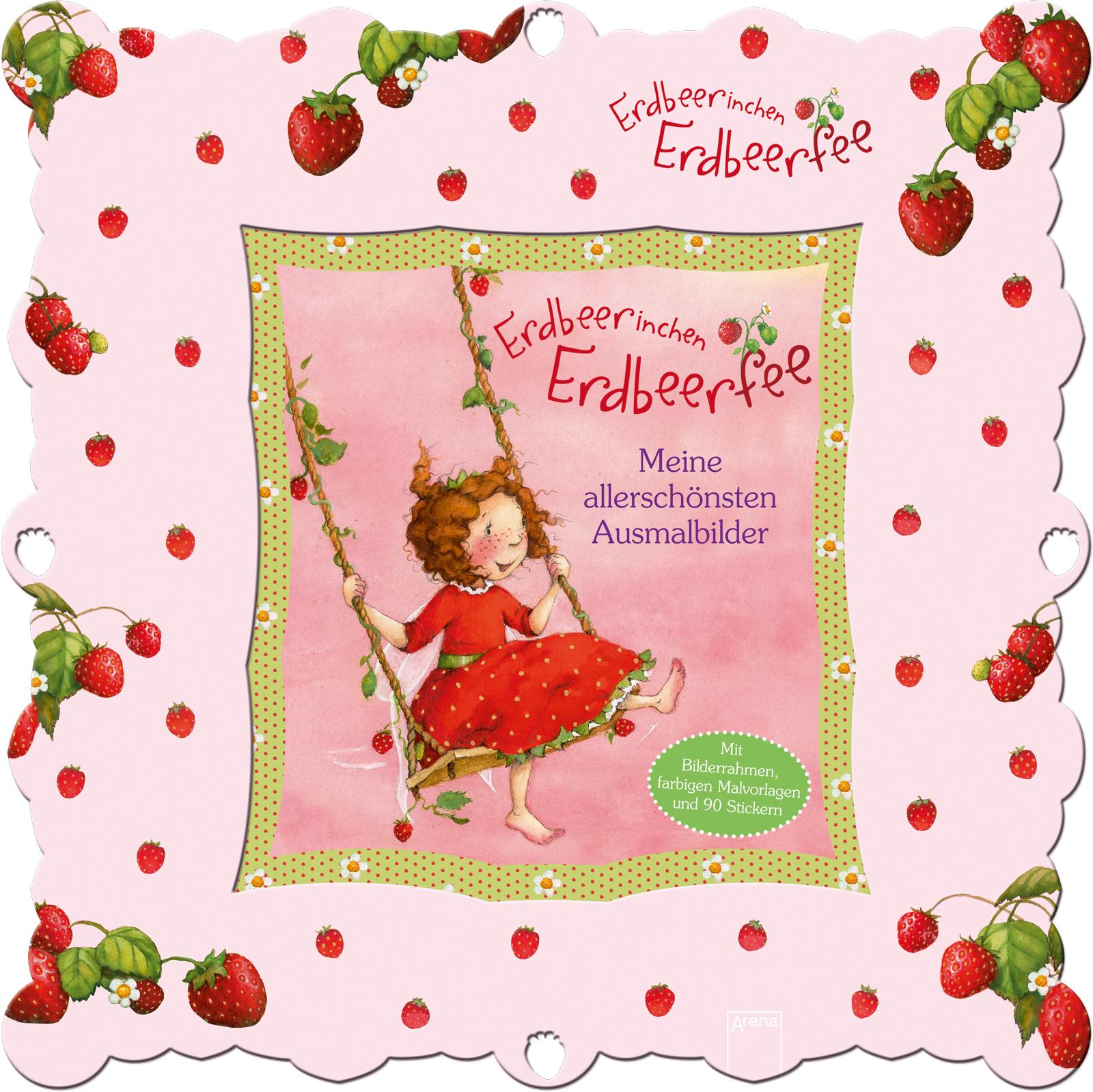 Erdbeerinchen Erdbeerfee. Meine allerschönsten Ausmalbilder | ARENA ...