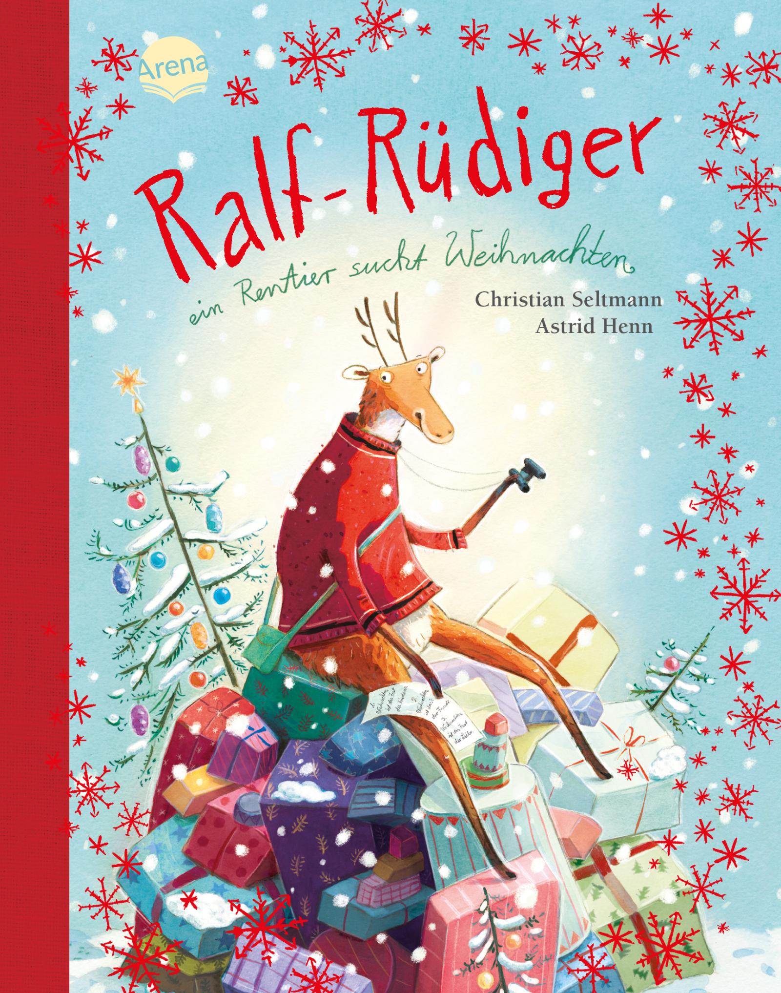 1 Weihnachten.Ralf Rüdiger Ein Rentier Sucht Weihnachten Arena Verlag