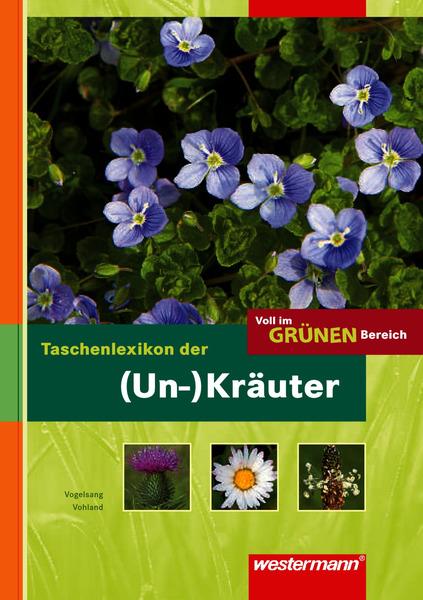 Voll Im Grünen Bereich Taschenlexikon Der Un Kräuter