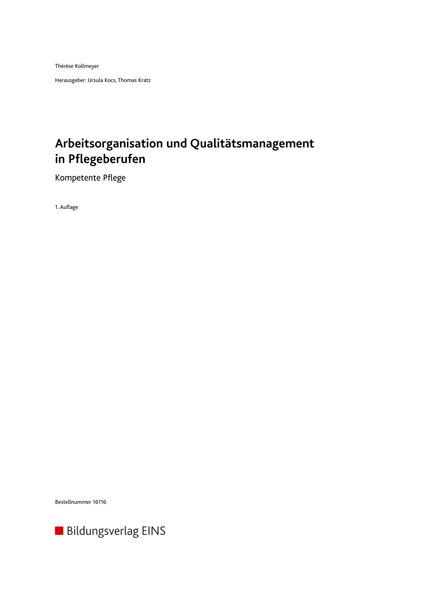 Kompetente Pflege - Arbeitsorganisation und Qualitätsmanagement in ...
