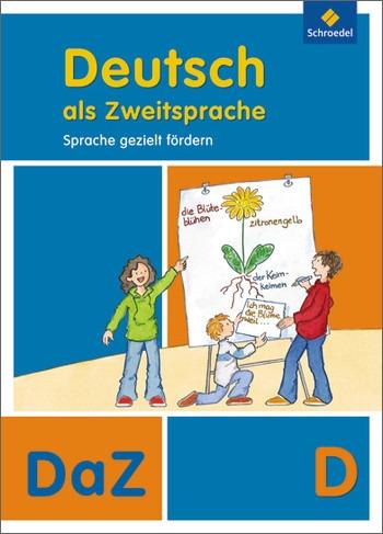 Deutsch als Zweitsprache - Sprache gezielt fördern