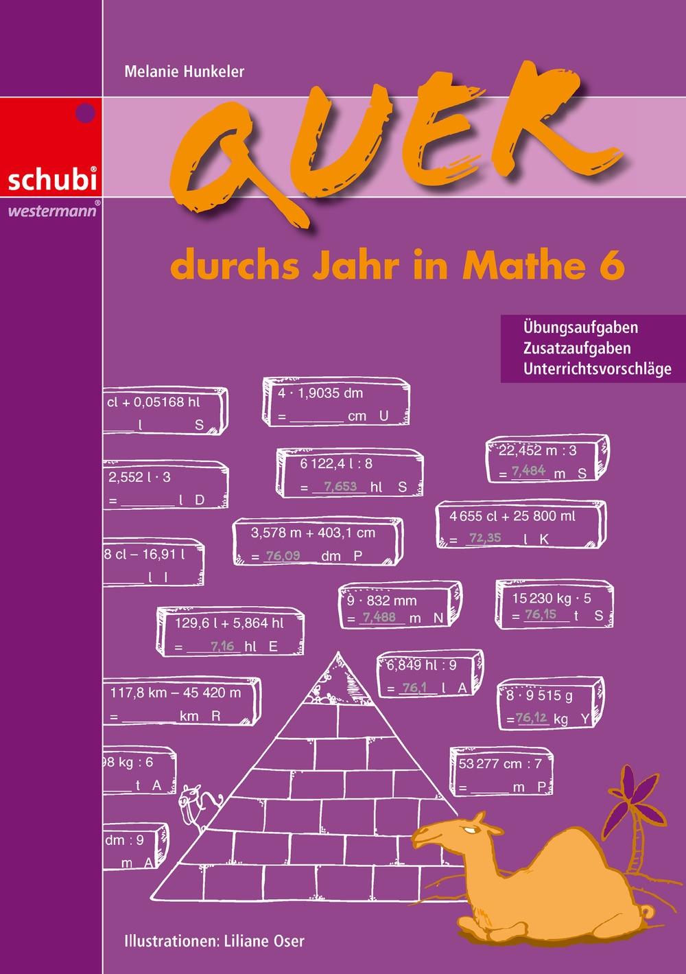 Quer durchs Jahr in Mathe 6 - SCHUBI