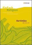 Bartimäus (Mk 10,46 - 52) -