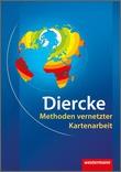 Diercke Weltatlas - aktuelle Ausgabe - Methoden zur vernetzten Kartenarbeit