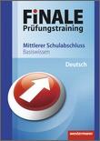 Finale - Prüfungstraining Mittlerer Schulabschluss - Basiswissen Deutsch