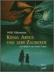 Cover: König Artus und sein Zauberer