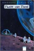 Cover: Flucht vom Mond