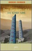 Cover: Die blauen Türme - Das Marsprojekt (2)