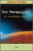 Cover: Die schlafenden Hüter - Das Marsprojekt (5)