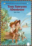 Cover: Tom Sawyers Abenteuer - Kinderbuchklassiker zum Vorlesen