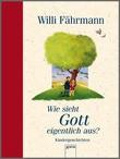 Cover: Wie sieht Gott eigentlich aus? - Geschichten zur Erstkommunion