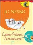 Cover: Doktor Proktors Zeitbadewanne