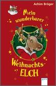 Cover: Mein wunderbarer Weihnachtselch