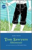 Cover: Tom Sawyers Abenteuer - Arena Kinderbuch-Klassiker. Mit einem Vorwort von Richard Peck