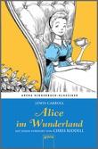 Cover: Alice im Wunderland - Arena Kinderbuch-Klassiker. Mit einem Vorwort von Chris Riddell