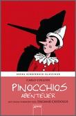 Cover: Pinocchios Abenteuer - Arena Kinderbuch-Klassiker. Mit einem Vorwort von Dagmar Chidolue