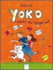 Cover: Yoko mischt die Schule auf