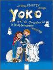 Cover: Yoko und die Gruselnacht im Klassenzimmer