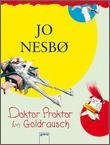 Cover: Doktor Proktor im Goldrausch