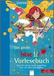 Cover: Das große Hexe Lilli Vorlesebuch (1) - Hexe Lilli stellt die Schule auf den Kopf. Hexe Lilli macht Zauberquatsch