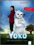 Cover: Yoko. Mein ganz besonderer Freund - Sonderausgabe mit Filmbildern
